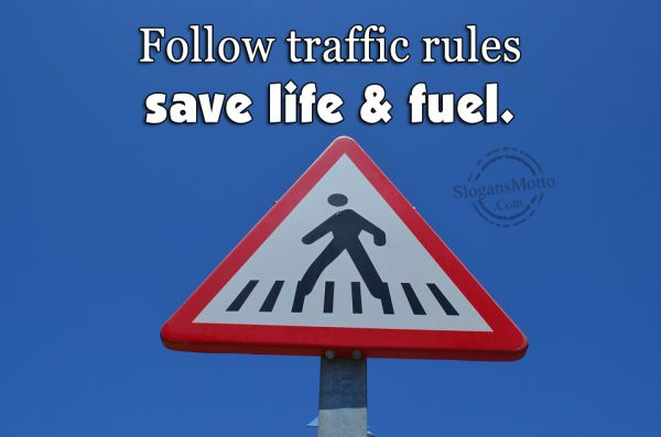 Follow-traffic-rules-save-life